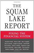 Load image into Gallery viewer, The Squam Lake Report: Fixing The Financial System