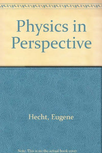 Physics In Perspective