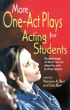 Load image into Gallery viewer, More One-Act Plays For Acting Students: An Anthology Of Short One-Act Plays For One To Three Actors