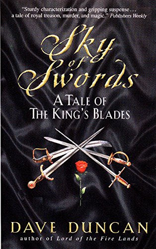 Sky Of Swords : A Tale Of The King'S Blades