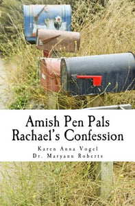 Amish Pen Pals: Rachael'S Confession