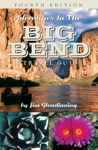 Adventures In The Big Bend