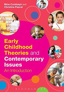 A Early Childhood Theories And Contemporary Issues: An Introduction
