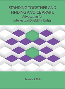 Standing Together And Finding A Voice Apart: Advocating For Intellectual Disability Rights
