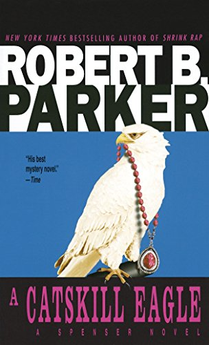 A Catskill Eagle (Spenser, Book 12)