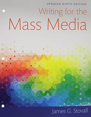 Writing For The Mass Media, Books A La Carte Edition Plus Revel - Access Card Package (9Th Edition)