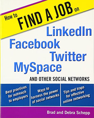 How To Find A Job On Linkedin, Facebook, Twitter, Myspace, And Other Social Networks