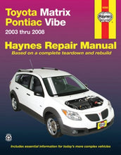 Load image into Gallery viewer, Toyota Matrix & Pontiac Vibe, 2003-2008 (Haynes Repair Manual)