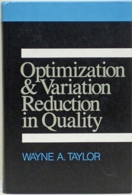 Optimization And Variation Reduction In Quality