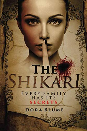 The Shikari: Every Family Has Its Secrets