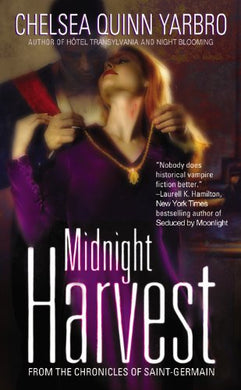 Midnight Harvest (The Chronicles Of Saint-Germain)