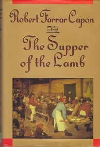 The Supper Of The Lamb: A Culinary Reflection (On Food)