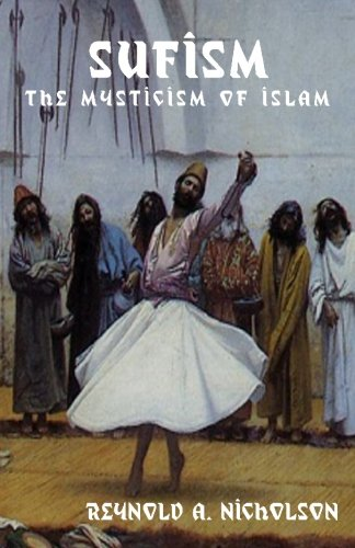 Sufism: The Mysticism Of Islam