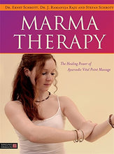 Load image into Gallery viewer, Marma Therapy: The Healing Power Of Ayurvedic Vital Point Massage