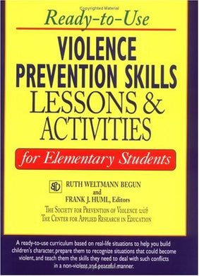 Ready-To-Use Violence Prevention Skills Lessons And Activities For Elementary Students (J-B Ed: Ready-To-Use Activities)