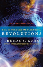 Load image into Gallery viewer, The Structure Of Scientific Revolutions: 50Th Anniversary Edition