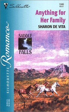 Anything For Her Family ( Saddle Falls) (Silhouette Romance, No. 1580)