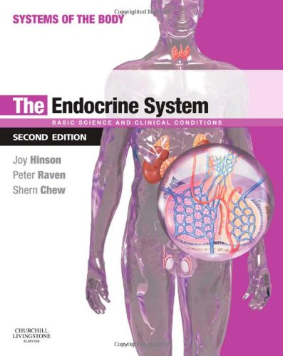 The Endocrine System: Systems Of The Body Series, 2E