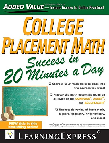 College Placement Math Success In 20 Minutes A Day (Skill Builders In 20 Minutes)