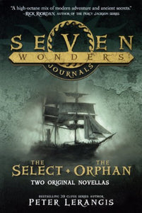 The Select And The Orphans (Turtleback School & Library Binding Edition) (Seven Wonders)