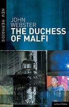 Load image into Gallery viewer, The Duchess Of Malfi (New Mermaids)