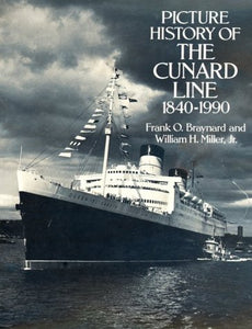 Picture History Of The Cunard Line, 18401990 (Dover Books On Transportation, Maritime)