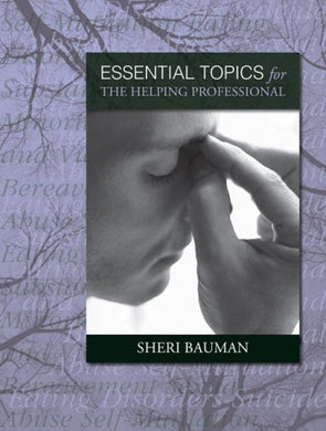 Essential Topics For The Helping Professional
