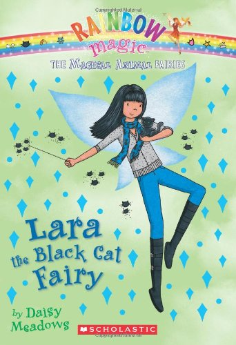 Lara The Black Cat Fairy (Rainbow Magic: The Magic Animal Fairies, No. 2)