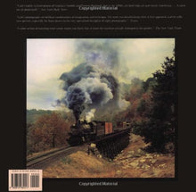 Load image into Gallery viewer, The Last Steam Railroad In America