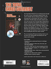 Load image into Gallery viewer, The Total Shred Guitarist: A Fun And Comprehensive Overview Of Shred Guitar Playing , Book & Cd (The Total Guitarist)