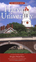 Load image into Gallery viewer, Harvard University: An Architectural Tour (The Campus Guide)