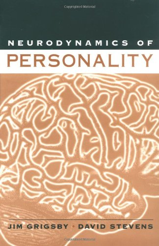 Neurodynamics Of Personality
