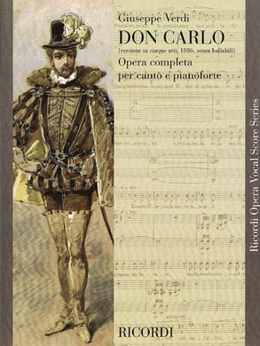 Don Carlo (5 Acts): Vocal Score (Ricordi Opera Vocal Score)