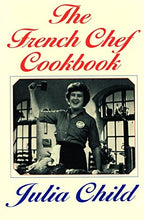 Load image into Gallery viewer, The French Chef Cookbook