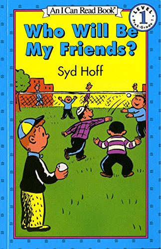 Who Will Be My Friends? (Easy I Can Read Series)
