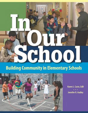 In Our School: Building Community In Elementary Schools