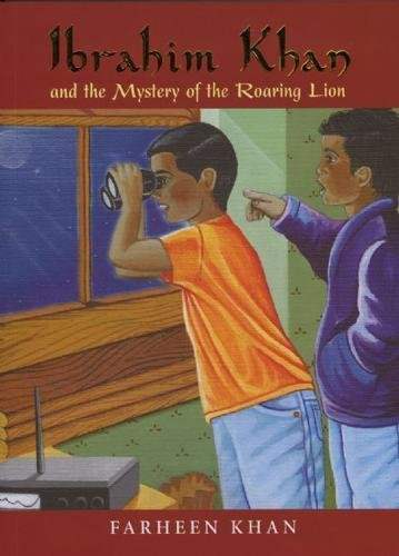 Ibrahim Khan And The Mystery Of The Roaring Lion (Ibrahim Khan Series)