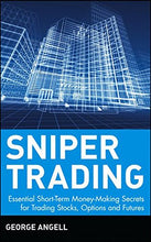 Load image into Gallery viewer, Sniper Trading: Essential Short-Term Money-Making Secrets For Trading Stocks, Options And Futures