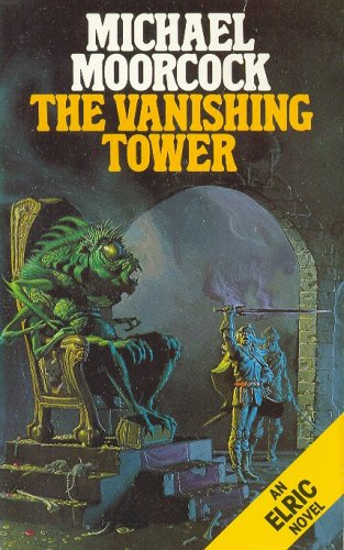 The Vanishing Tower (Elric Series)