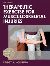 Load image into Gallery viewer, Therapeutic Exercise For Musculoskeletal Injuries-3Rd Edition (Athletic Training Education Series)