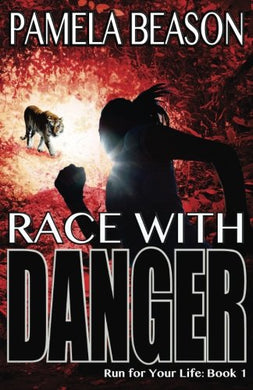 Race With Danger (Run For Your Life) (Volume 1)