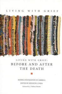 Living With Grief: Before And After The Death