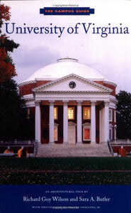 University Of Virginia: The Campus Guides