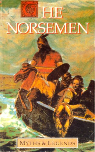 Norsemen Myths And Legends (Myths & Legends)
