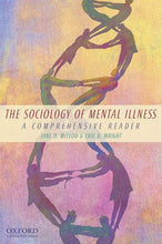 Load image into Gallery viewer, The Sociology Of Mental Illness: A Comprehensive Reader