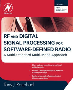 Rf And Digital Signal Processing For Software-Defined Radio: A Multi-Standard Multi-Mode Approach