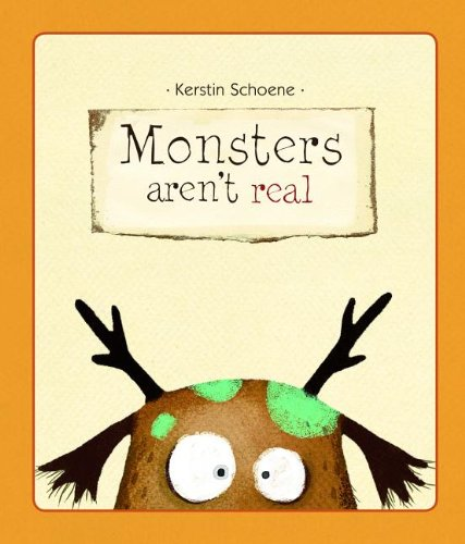 Monsters Aren'T Real