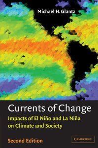 Currents Of Change: Impacts Of El Nio And La Nia On Climate And Society