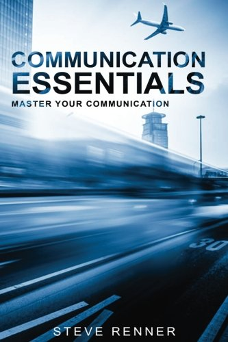Communication Essentials: Master Your Communication