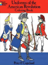 Load image into Gallery viewer, Uniforms Of The American Revolution Coloring Book (Dover Fashion Coloring Book)